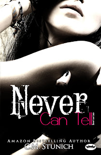 Never Can Tell by C.M. Stunich ~ Review