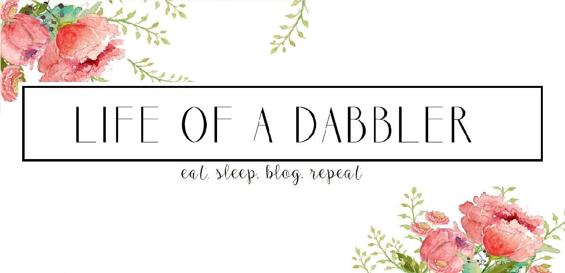 Life of a Dabbler