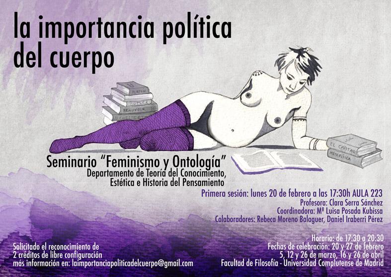 LA IMPORTANCIA POLÍTICA DEL CUERPO  Seminario de Feminismo y Ontología