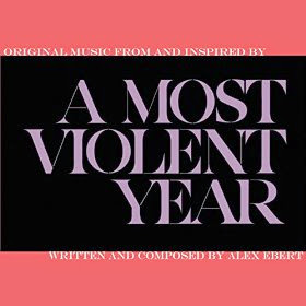A Most Violent Year Soundtrack Alex Ebert