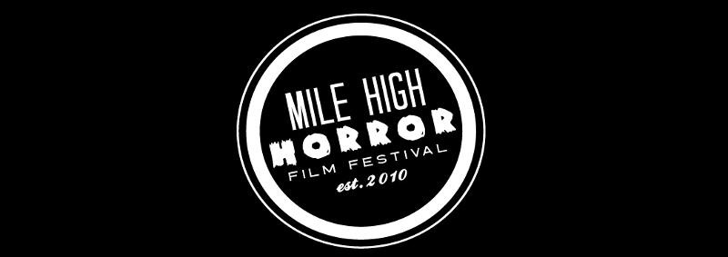 Mile High Horror Film Festival 2020