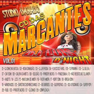 CD DAS MARCANTES VOL. 01 [ DJ LUIS D'NIGHT] 2013