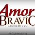 """""""Amor Bravío... entre tú y yo"""" ¡abre las puertas del foro a la prensa!"""