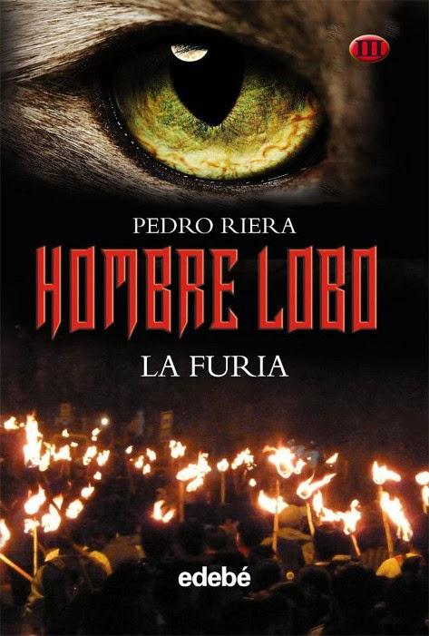 Disponible Amazon.es: LA FURIA (Hombre Lobo #3) Pedro Riera (NOVELA
