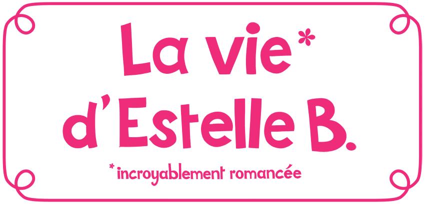 La Vie d'Estelle B.