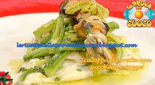 Scaloppa di orata con zucchine e cozze ricetta La Prova del Cuoco