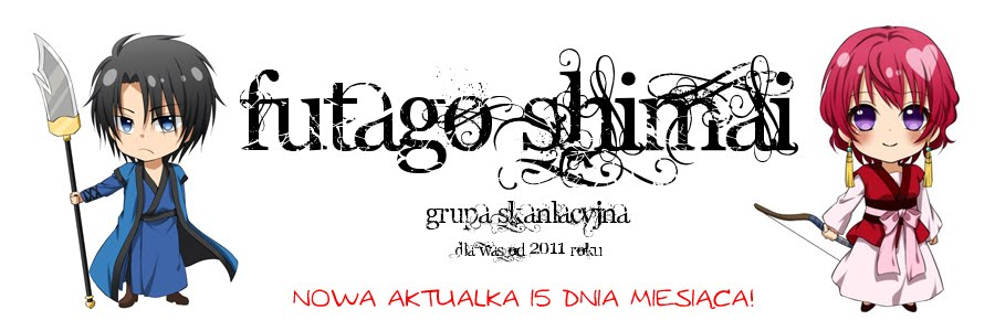 Futago Shimai ~ skanlacje