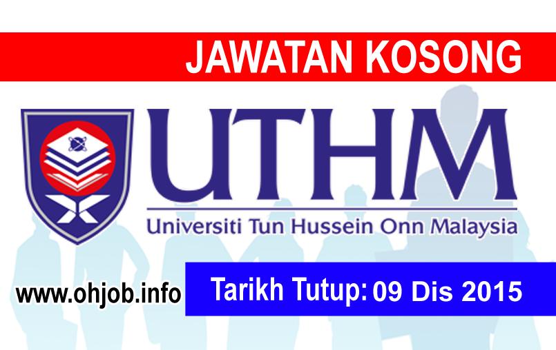 Jawatan Kerja Kosong Universiti Tun Hussein Onn Malaysia (UTHM) logo www.ohjob.info disember 2015