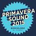 Se desvela el cartel del Primavera Sound 2015 !!!