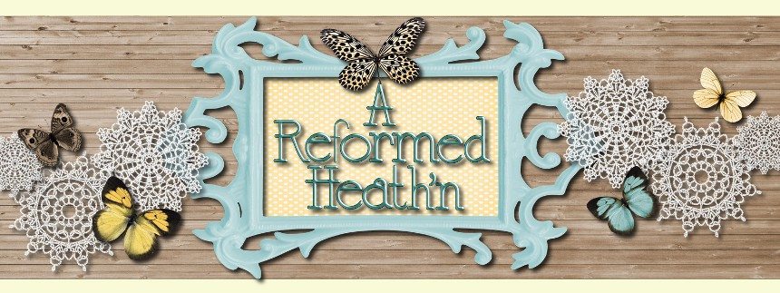 A Reformed Heath&#39;n