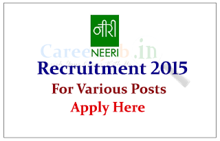 CISR – National Environmental Engineering Research Institute Recruitment 2015 for the various Posts