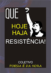 Que hoje haja resistência!