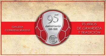 Gaceta Conmemorativa 95 Aniversario 1917-2012