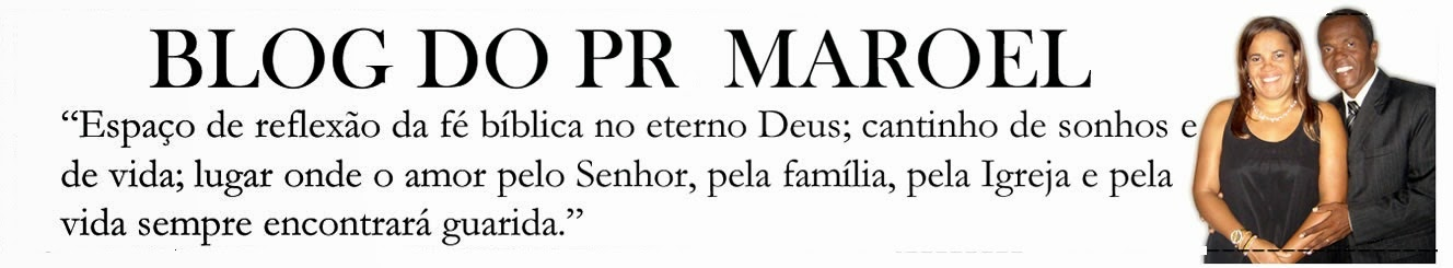 Blog do Pr Maroel