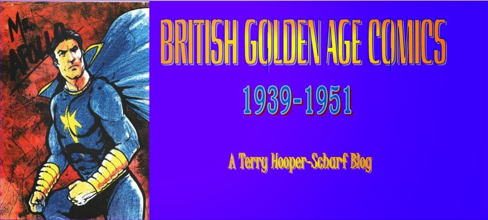 BRITISH GOLDEN AGE COMICS 1939-1951