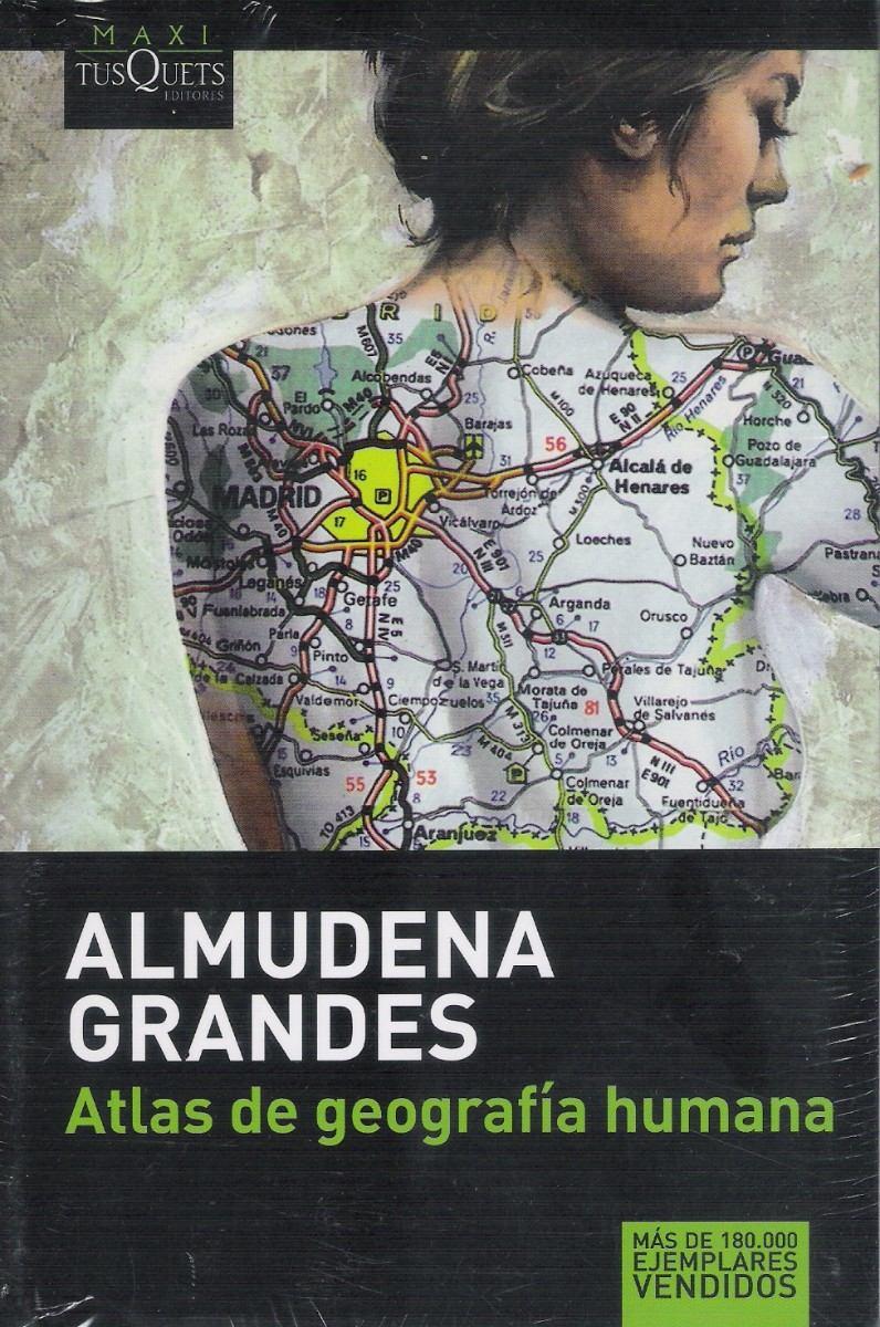 """Almudena Grandes: """"Atlas de geografía humana"""" 1998.. (con"""