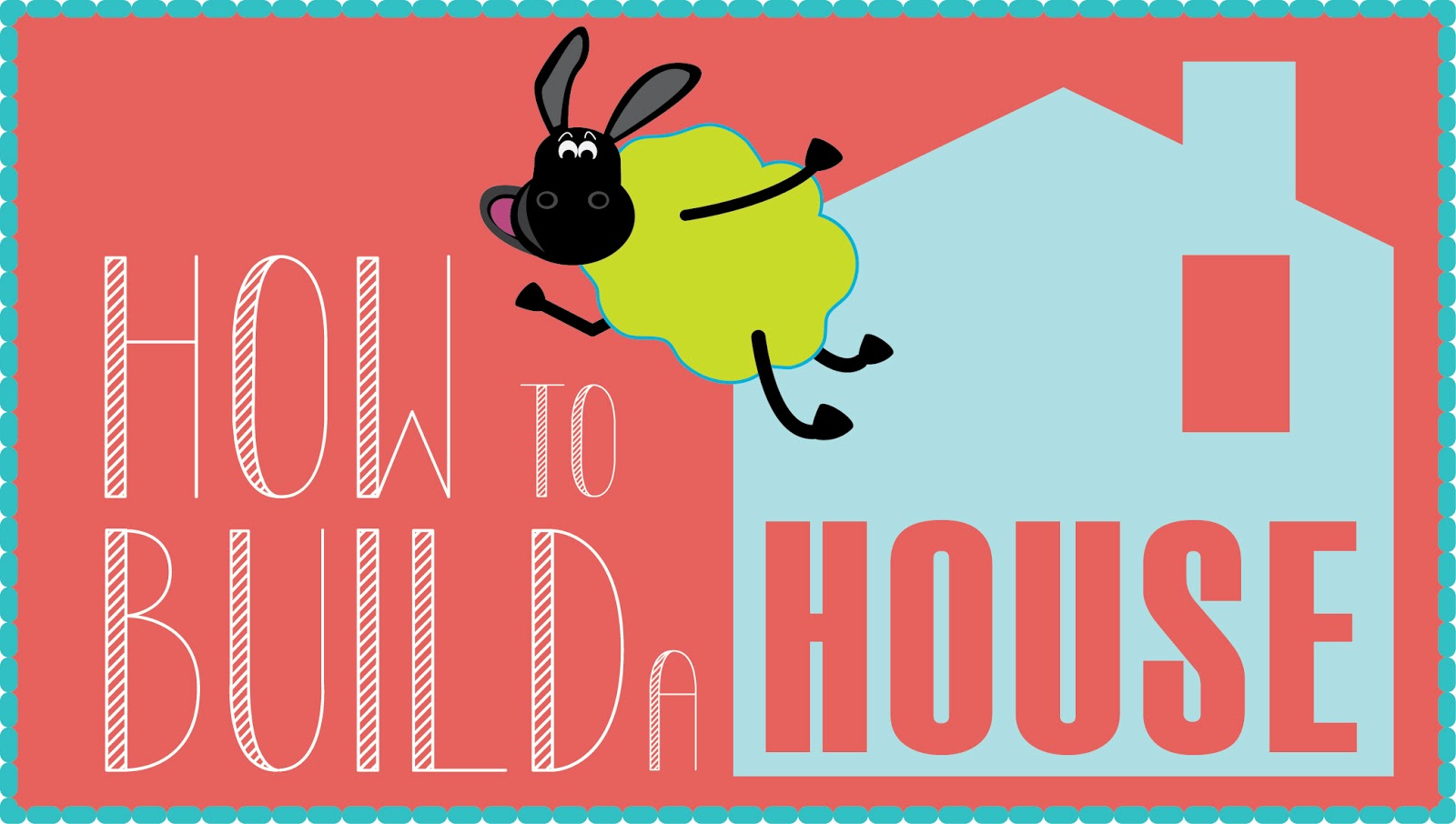 While they snooze how to build a house series for How do you start building a house