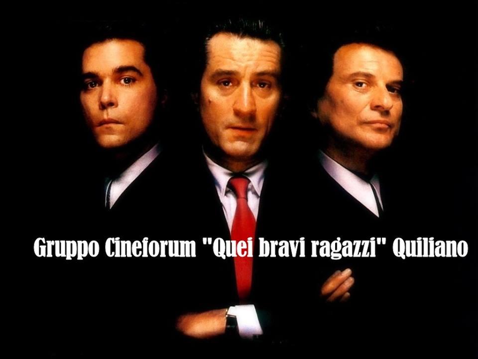 """Gruppo Cineforum """"Quei bravi ragazzi"""" Quiliano"""
