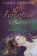 The Forgotten Ones by Laura Howard - 15th-28th July 2013