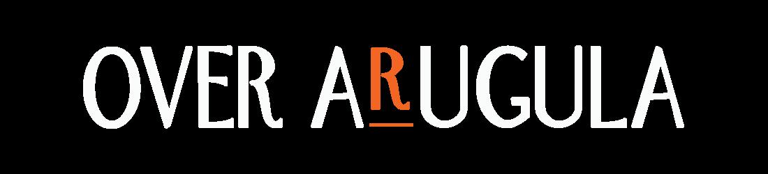 Over Arugula