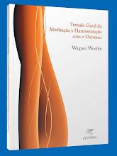 """""""TRATADO GERAL DA MEDITAÇÃO E HARMONIZAÇÃO COM O UNIVERSO"""" - Livre Expressão Editora, 54paginas"""