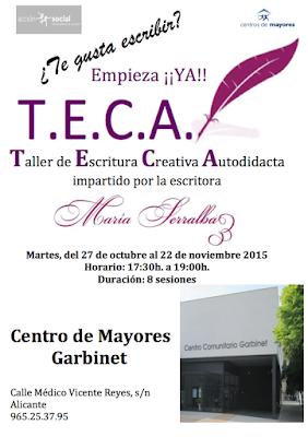 El Blog de María Serralba - Proyecto T.E.C.A. mucho más que un taller de escritura.