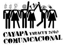 Cayapa comunicacional YARACUY 2010