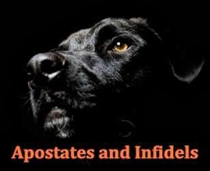 Apostates and Infidels