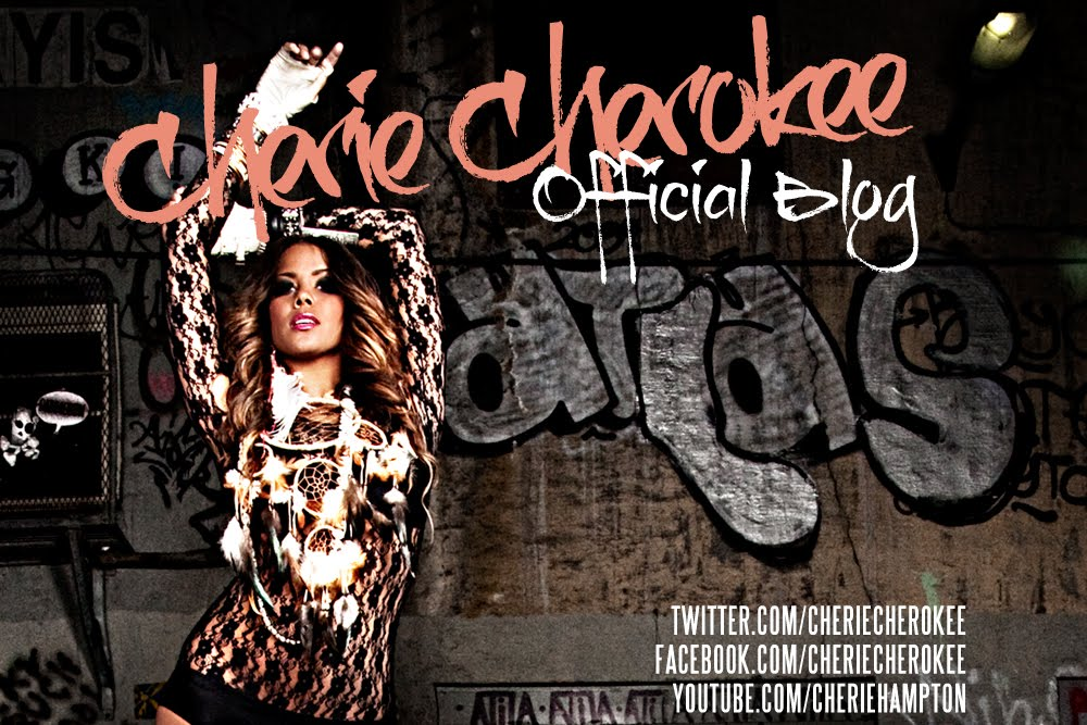 Cherie Cherokee - Official Blog