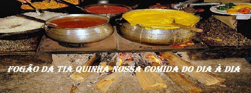 Fogão da Tia Quinha, Nossa comida do dia-à-dia!