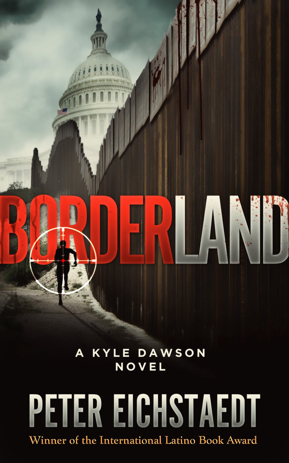Borderland: a thriller