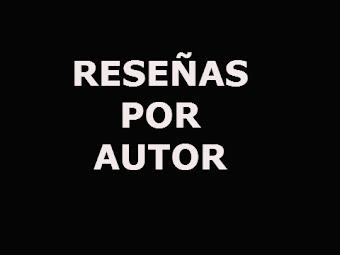 RESEÑAS POR AUTOR