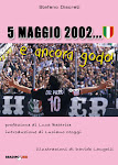 5 MAGGIO 2002...E ANCORA GODO!