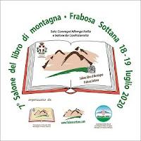 """7^ EDIZIONE """"SALONE DEL LIBRO DI MONTAGNA"""" -  FRABOSA SOTTANA 18-19 LUGLIO 2020"""