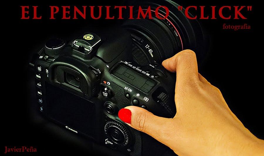 """EL PENULTIMO """"CLICK"""""""