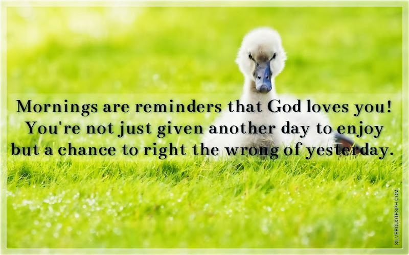 Mornings Are Reminders That God Loves You!, Love Quotes, Sad Quotes, Sweet Quotes, Birthday Quotes, Friendship Quotes, Inspirational Quotes, Tagalog Quotes