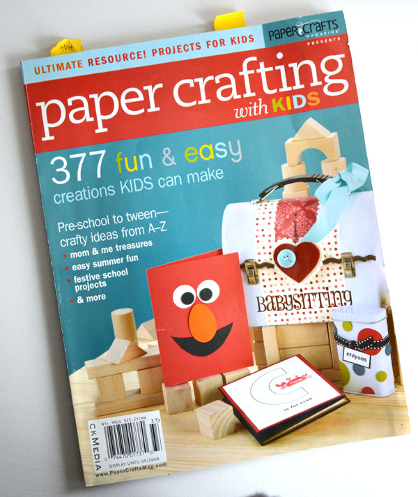 Paper Crafting with Kids by Paper Crafts Magazine