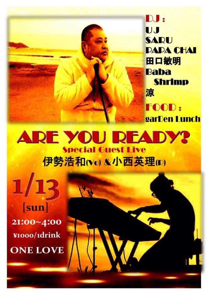 Are You Ready? at 新宿One Love