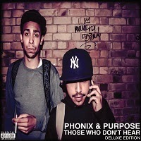 Phonix and Purpose - Those Who Don't Hear (Essence of Hip-Hop)