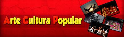ARTE CULTURA POPULAR