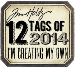 12 Tags of 2014 with Tim Holtz