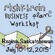 Right-Brain Business Plan! July 2015 in Regina SK