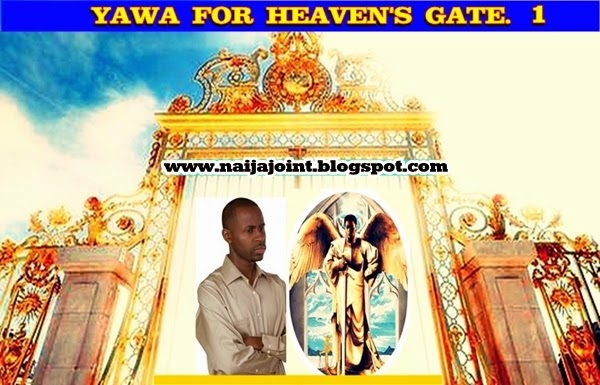 Yawa 4 Heaven's Gate..