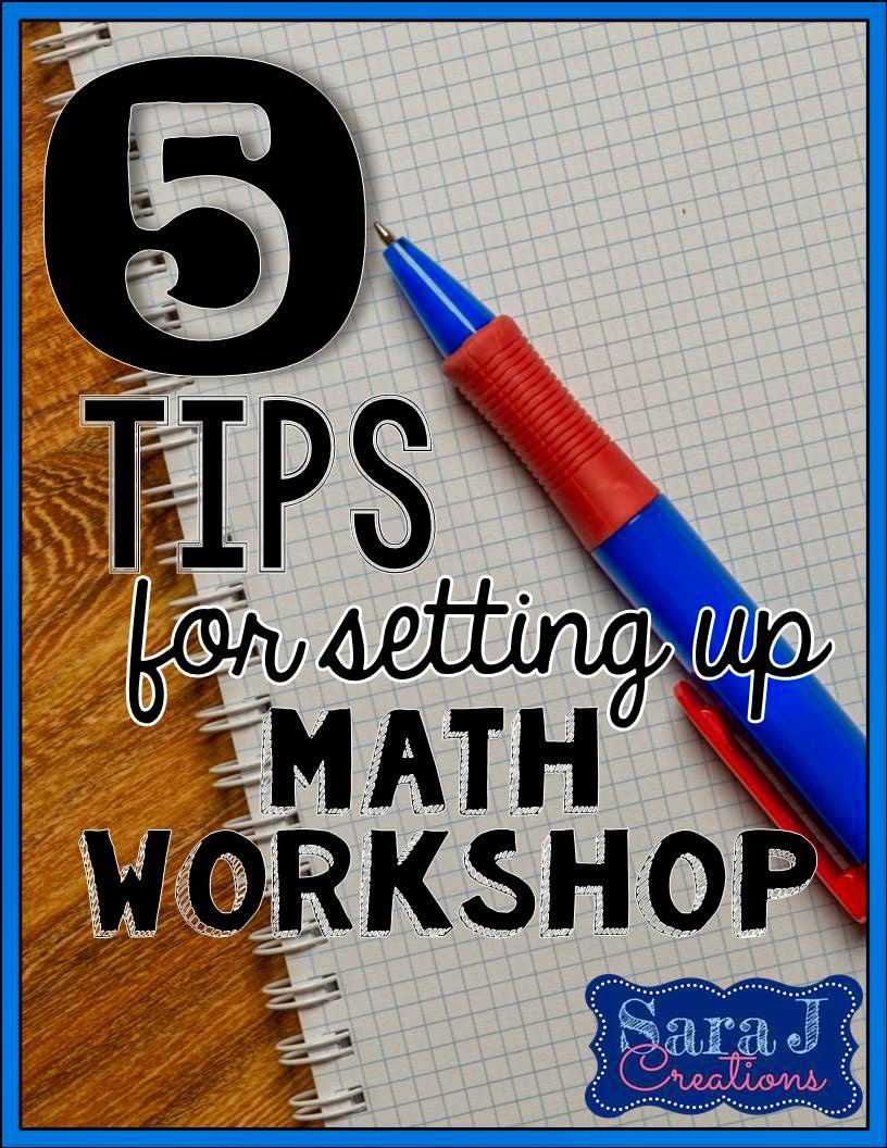5 Tips For Setting Up Your Classroom - 5 tips for setting up math workshop