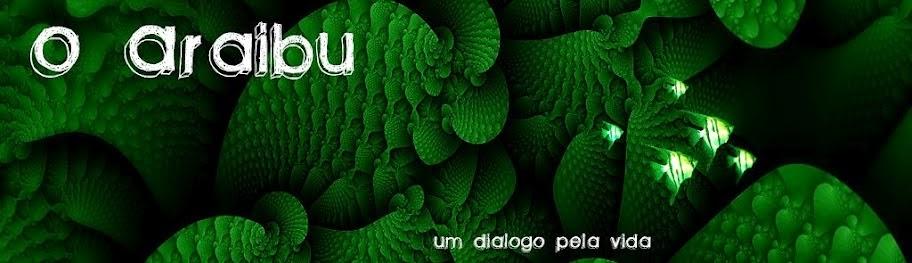 O Araibu - um diálogo pela vida
