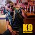 LATEST MUSIC: K9- Takerewa via www.Alhajiroszay.com