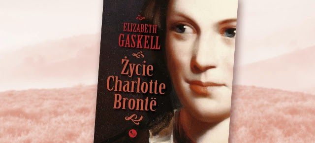 MG proponuje Życie Charlotte Bronte