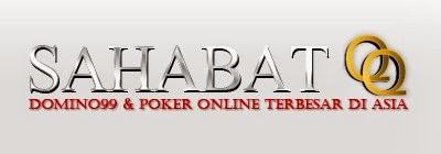 Situs Sahabatqq.com Agen Domino99 Dan Poker Online Terbesar Di Asia
