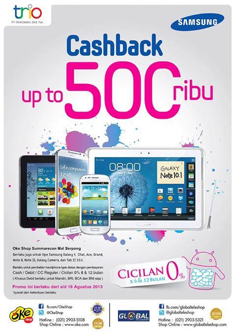 Promo Cashback up to 500 ribu untuk pembelian Samsung Galaxy di OkeShop dan Global Teleshop