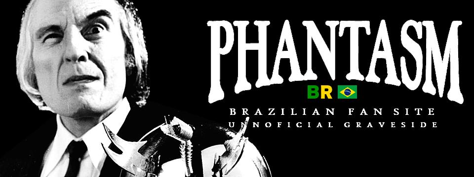 PHANTASM BRASIL